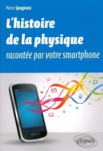 Livre Pierre Spagnou L'histoire de la physique